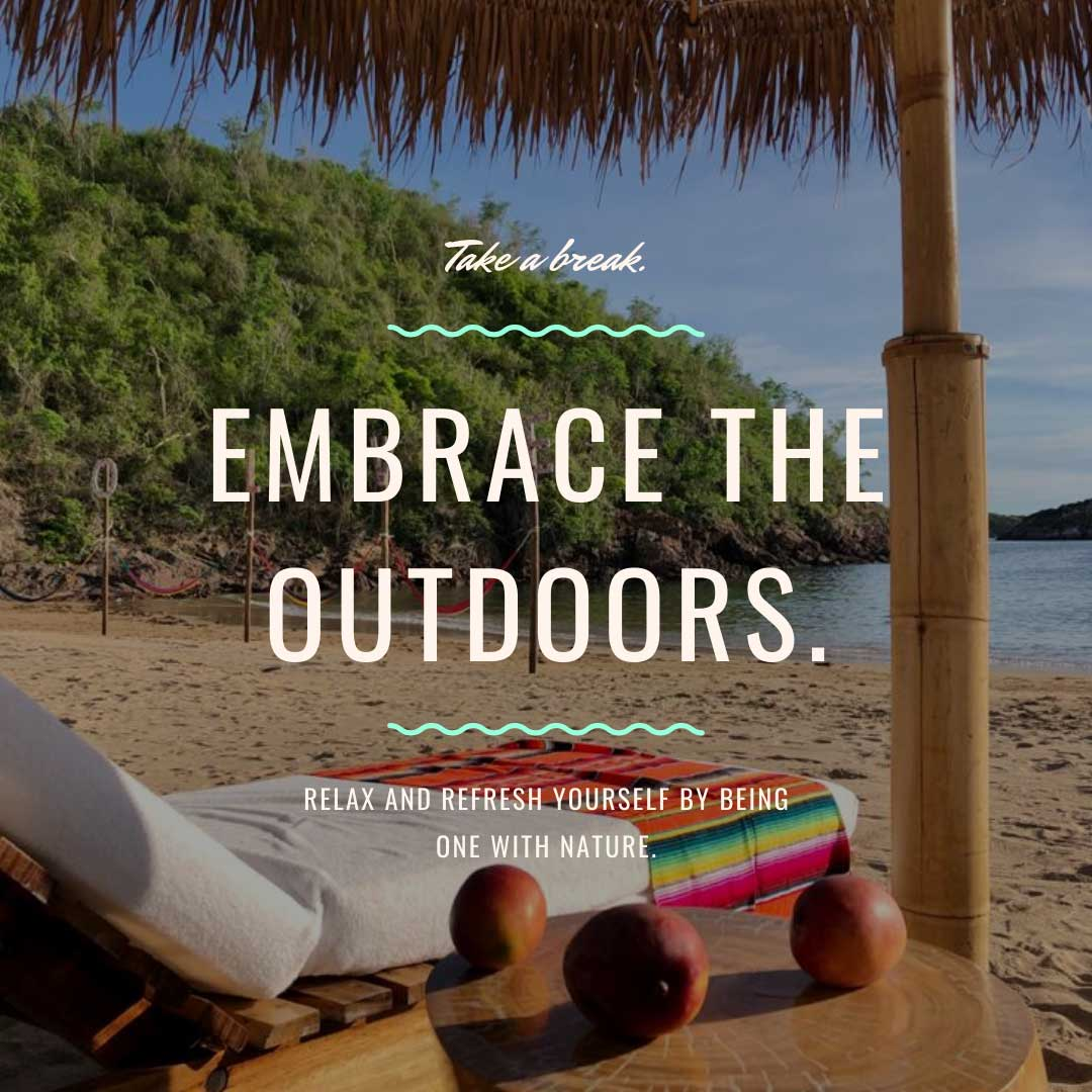 A social media post designed for The Cabo Agency of a beach and graphic text overlay that says Embracing the Outdoors. Relax and Refresh Yourself be Being One with Nature.